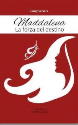 Maddalena.-La-forza-del-Destino